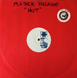 "Majick Village - Hot (12"") (Promo) (VG-/G++)"